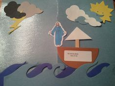 Acts 27:24 Do not be afraid. Jesus Calms Storms. Pic 2: Preschoolers may move their boat from the storm to calm waters/weather.