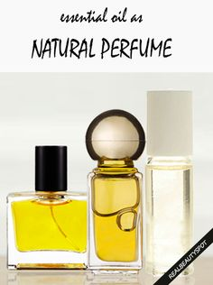 Using Essential Oils As Perfume and DIY homemade GIFT IDEA natural perfume