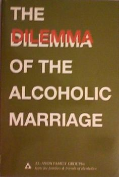 """""""How Can You Live With an Alcoholic Spouse?"""" - Read the """"Dilemma of the Alcoholic Marriage,"""" one of the best books on the topic."""