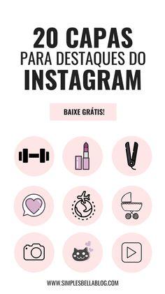 Quer deixar seus destaques mais bonitos? Baixe grátis 20 capas personalizadas para destaques do Instagram! #instagramtips #instagram #instagramhighlights (Instagram criativo, destaques instagram ícones, ícones para destaques do instagram, ícones personalizados para destaques instagram)