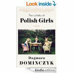 Amazon.com: The Lullaby of Polish Girls: A Novel (Random House Reader's Circle) eBook: Dagmara Dominczyk: Books