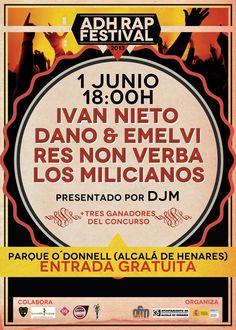 1 JUNIO - ALCALÁ DE HENARES  Ivan Nieto, Dano y Emelvi, Res Non Verba y Los Miliacianos! Presentado por DJM! Entrada gratuita!