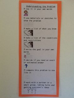 Tip: Understanding the Math Problem Checklist- Make a bookmark for students to use with strategies for understanding math problems.  Include icons or clip art for each strategy to support ELLs.  Suggestions for strategies to include on the bookmark (which can be laminated so students can check off strategies they've used with a dry erase marker):        Say it in your own words...