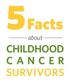 5 Facts About Childhood Cancer Survivors | St. Baldrick's Blog | Childhood Cancer Stories & Research