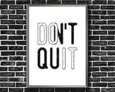 Motivational Wall Decor Don't Quit Do It Etsy Handmade, Never Give Up, Printable Wall Art, Art Boards, Canvas Wall Art, Fitness Motivation, Motivational, Framed Prints, Wall Decor