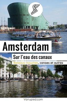 Croisière en bateaux-mouche à Amsterdam : Croisière, canoe et pédalo Guide Amsterdam, Black Picture, Ships