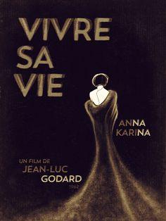 Vivre Sa Vie /To Live One's Life 1962 Godard #AlternativeFilmPoster by Juan Villanueva