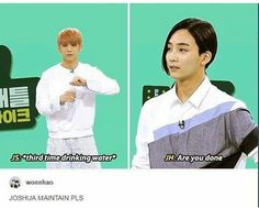 getting thirsty when Jeonghan is around <<< NOOO I SHIP JEONGCHEOL NOT THIS
