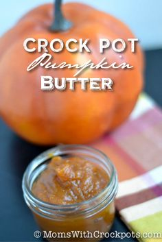 Crock Pot Pumpkin Butter #Recipe