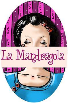 Do you know? Craft: La Mandragola