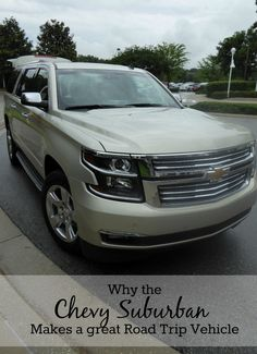 Why the Chevy Suburban Makes a great road trip vehicle #Suburban #tmomchevy via @Tonya Prater (The Traveling Praters)