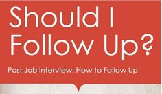How to Follow Up After an Interview -- #INFOGRAPHIC