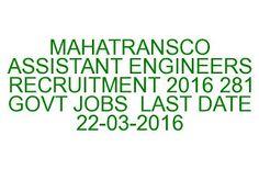 MAHATRANSCO ASSISTANT ENGINEERS RECRUITMENT 2016 281 GOVT JOBS.#posts #mahtransco