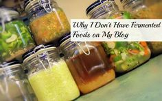 Do you make Fermented Foods? Have you ever had a reaction to them? Come find out Why I Don't Have Fermented Foods on My Blog