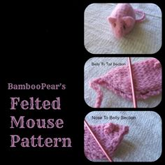 Felted Mouse Pattern -- this is similar to the pattern that I make, my boys (Winston Churchill Handsome and Harry Truman Handsome) like long strings, so their mice tend to have long tails of i-cord.