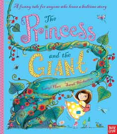 The Princess and the Giant by Caryl Hart and illustrated by Sarah Warburton #blue #princesses #picturebooks @nosycrow