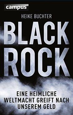 BlackRock: Eine heimliche Weltmacht greift nach unserem G... https://www.amazon.de/dp/3593504588/ref=cm_sw_r_pi_dp_zJ6HxbAQ1RGQY