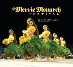 c63484154390 Merrie Monarch Festival: the ultimate hula competition held annually in  Hawaii.
