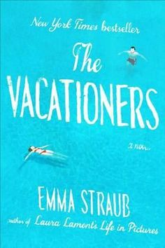 The Vacationers by Emma Straub book cover
