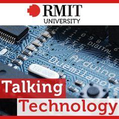 Talking Technology - RMIT University   Digital Media  463655283: Talking Technology - RMIT University   Digital Media… #DigitalMedia