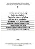 Subcontracting terminology 1984 --- Languages: Spanish, Portuguese, Danish, Greek, French, Italian, German, Dutch, English