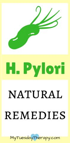 Best H. pylori natural remedies. I used these and they worked for me! | Gut Health | Chronic Fatigue  | Fibromyalgia | Adrenal Fatigue | Detox | #chronicillness #guthealth #hpylori #naturalremedies via @www.pinterest.com/mytuestherapy