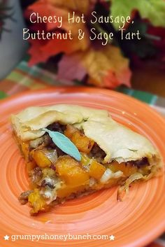 Cheesy Hot Sausage, Butternut & Sage Tart