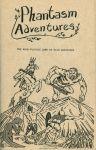 The original Phantasm Adventures from 1982