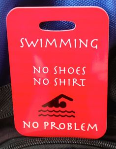 Swim Bag Tag  or have something similar on a kickboard and use as placemats
