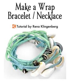 Make a Wrap Bracelet / Necklace - tutorial by Rena Klingenberg - featured on Jewelry Making Journal Wrap Bracelet Tutorial, Bracelet Wrap, Diy Leather Bracelet, Necklace Tutorial, Diy Bracelets Easy, Handmade Bracelets, Handmade Jewelry, Making Bracelets, Loom Bracelets