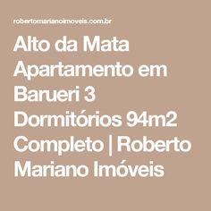 Alto da Mata Apartamento em Barueri 3 Dormitórios 94m2 Completo | Roberto Mariano Imóveis