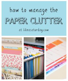 Tips on how to tame and manage the paper beast. Very simple and will save you time in the long run!