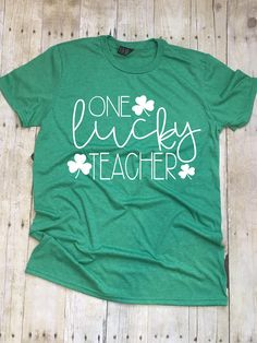One Lucky Teacher Missy LuLu's Teacher Shirts