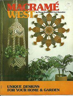 Macrame Patterns Macrame West Unique Designs for Home & Garden 1975 12 Projects