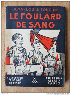 Le Foulard de Sang ~ Jean-Louis Foncine ~ Collection  Signe de Piste , Éditions  Alsatia 7b904c9dacb