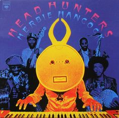 Herbie Hancock - Headhunters (1973) | Victor Moscoso's poster work has continued up to the present and includes album covers for musicians such as Jerry Garcia and Herbie Hancock. He also created art for use on t-shirts, billboards, animated commercials, and more.