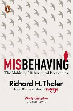 Buy Misbehaving: The Making of Behavioural Economics by Richard H Thaler and Read this Book on Kobo's Free Apps. Discover Kobo's Vast Collection of Ebooks and Audiobooks Today - Over 4 Million Titles! Got Books, Books To Read, Behavioral Economics, Economic Analysis, Malcolm Gladwell, Recent Discoveries, What To Read, Spock, Book Photography