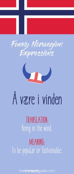 Norwegian sayings and idioms - å være i vinden Norway Language, Norwegian Words, Its Friday Quotes, Learn A New Language, Love My Family, Learning Tools, Idioms, Foreign Languages, Family History