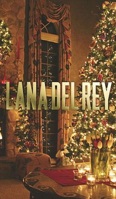 Merry Christmas to all of Lana Del Rey's fans around the world