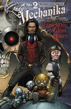 Lady Mechanika: Lost Boys of West Abbey (Connecting Cover) Steampunk Book, Steampunk Artwork, Mode Steampunk, Victorian Steampunk, Steampunk Fashion, Dark Fantasy Art, Fantasy Artwork, Comic Books Art, Comic Art