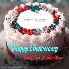 1st Wedding Anniversary Wishes, Happy Marriage Anniversary Cake, Happy Anniversary Photos, Anniversary Cake With Photo, Happy Wedding Anniversary Wishes, Wedding Wishes, Birthday Wishes, Happy Birthday, Cake Wedding