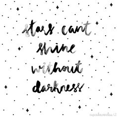 ✨Stars can't shine without darkness ✨ #typography #calligraphy #watercolor #watercolour #watercolorcalligraphy #watercolourcalligraphy #brush #ink #blacknwhite #phrase #handlettering #lettering #stars #shine #quote