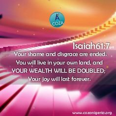 Your wealth will be doubled. In the name of Jesus, new doors of divine opportunity, avenues of success and multiple streams of income opens up for you. As you step out from today favor goes ahead of you, God gives you winning ideas and support on every side. God will beautify your life; everlasting joy will crown your head. You will possess a double portion. Your desires will be supernaturally supplied. No more limitations, welcome to your season of double supply. #HappyDays