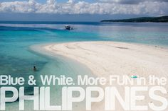 BLUE & WHITE. More FUN in the Philippines!
