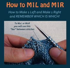 How to M1L and M1R, how to Make 1 Left and Make 1 Right. AND remember which is which!