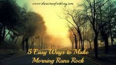 5 Easy Ways to Make Morning Runs Rock