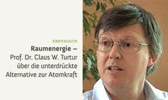 Raumenergie - Prof. Claus Turtur über die unterdrückte Alternative zur Atomkraft (Clip)