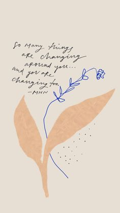 May 2019 - So many things are changing around you.and you are changing too. Words Quotes, Me Quotes, Motivational Quotes, Inspirational Quotes, Sayings, Funky Quotes, Qoutes, The Words, Cool Words