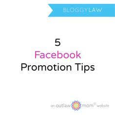 Bloggy Law's Social Media Update: Facebook Promotion Guidelines  #socialmedia #facebook #giveaways