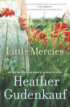 Heather Gudenkauf's Haunting Portrayal of Parenthood (Book Review) #littlemercies